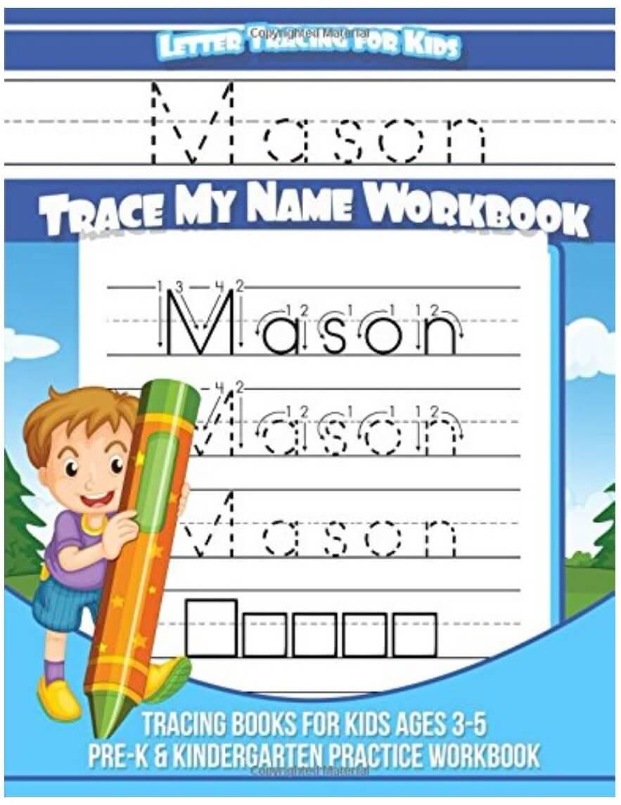 Workbooks pre k workbook : Mason Letter Tracing For Kids | Trace My Name Workbook: Tracing ...